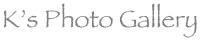 K's Photo Gallery